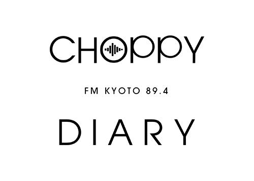 CHOPPY DIARY